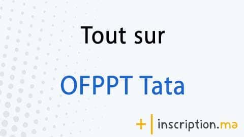 Photo of Tout sur OFPPT Tata 2021