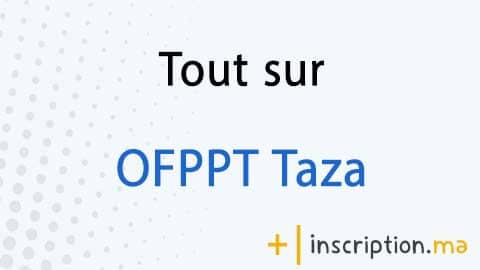 Photo of Tout sur OFPPT Taza 2021
